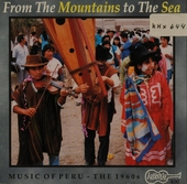 From the mountains to the sea : Music of Peru : the 1960s
