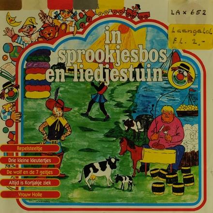 In sprookjesbos en liedjestuin. vol.1