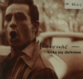 Kerouac : kicks joy darkness