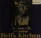 Hell's kitchen : live from Soundscape