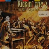 Kickin' the 3 : the best of organ trio jazz