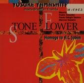 Stone flower : Homage to A.C. Jobim