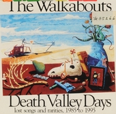 Death Valley days: lost songs and rarities,1985 to 1995