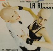 La Rocca : music from the club. @Ballroom tunes : vol.6
