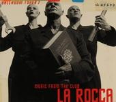 La Rocca : music from the club. @Ballroom tunes, Vol. 07