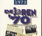 De jaren '70. vol.4 : 1973