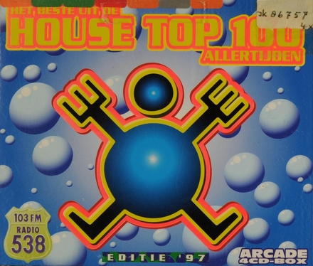 Het beste uit de house top 100 allertijden : editie '97