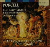The fairy queen & The prophetess : orchestral suites
