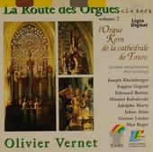 La route des orgues, vol.2 ; L'orgue Kern de Tours. vol.2