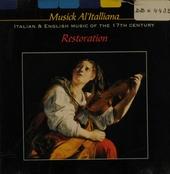Musick al'italliana ; Italian and English music of the 17th century