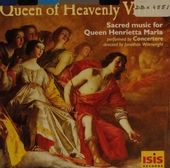 Queen of heavenly virtue ; Sacred music for Henrietta Maria's Chapel in Oxford