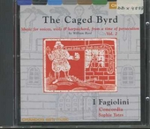 The caged Byrd. Vol. 2