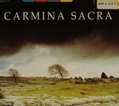 Carmina sacra : l'essentiel de la musique sacrée