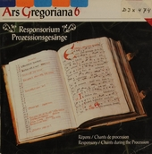 Ars Gregoriana vol.6 Responsorium, Prozessionsgesänge. vol.6