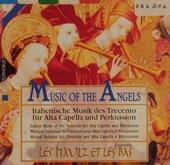 Musik der Engel ; Italienische Musik des Trecento für Alta Capella und Perkussion
