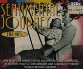 Sentimental journey : the 40's