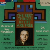The best things in life are free : The sons of Ray Henderson
