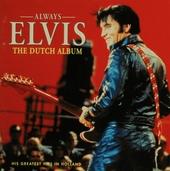Always Elvis : his greatests hits