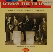 Across the tracks : more Nashville r&b and doo wop. vol.2