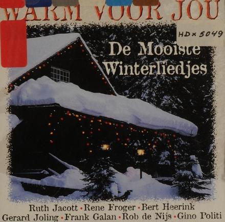 Warm voor jou : de mooiste winterliedjes