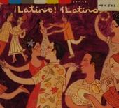 Putumayo presents Latino! Latino!