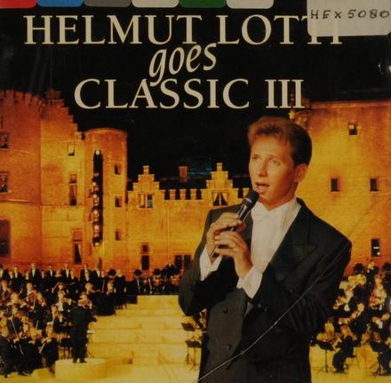 Helmut Lotti goes classic. vol.3