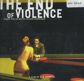 The end of violence : songs from the motion picture soundtrack