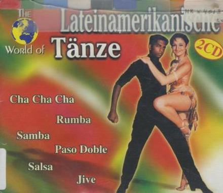 The world of Lateinamerikanische Tänze
