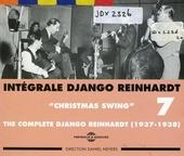 Intégrale Django Reinhardt. Vol. 7, Christmas swing 1937-1938