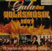 Gala der Volksmusik : 1997