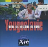 Yougoslavie : toutes les musiques du monde