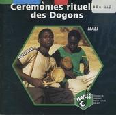 Cérémonies rituelles des Dogons