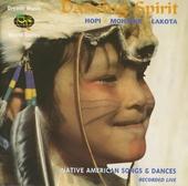 Dancing spirit: native American songs & dances