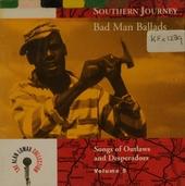 Southern journey. vol.5 : Bad man ballads