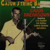 Cajun string bands : the 1930's cajun breakdown