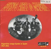 Buenos Aires to Madrid : Argentine tango bands in Spain 1927-'41