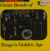 Great bands of tango's golden age