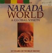 Narada world : a global vision