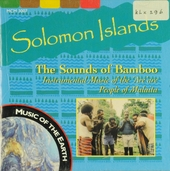 The Solomon Islands : The sounds of bamboo : Instrumental music of the 'Are'are people of Malaita