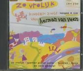 Zo vrolijk : kinderen zingen liedjes van Herman van Veen