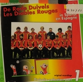 De Rode Duivels in Spanje. vol.1