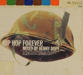 Hip hop forever : mixed by Kenny Dope