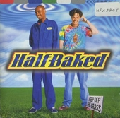 Half baked : music from the motion picture