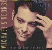Michael & George : Feinstein sings Gershwin