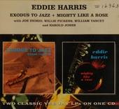 Exodus to jazz ; Mighty like a rose