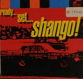 Ready...set...shango!