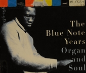 The Blue Note years. vol.3 : 1956-1967 : organ and soul