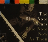 The Blue Note years. vol.7 : Blue Note now as then