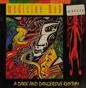 A dark and dangerous rhythm