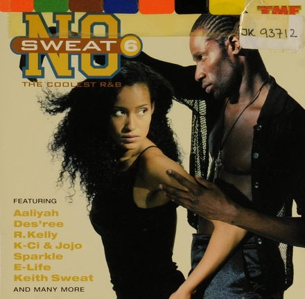 No Sweat : the coolest R&B. vol.6